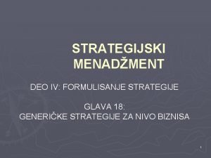 STRATEGIJSKI MENADMENT DEO IV FORMULISANJE STRATEGIJE GLAVA 18