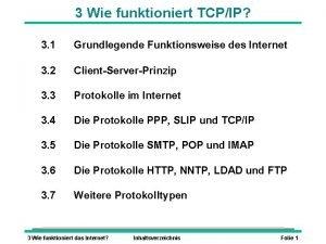 3 Wie funktioniert TCPIP 3 1 Grundlegende Funktionsweise