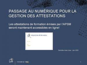 PASSAGE AU NUMRIQUE POUR LA GESTION DES ATTESTATIONS