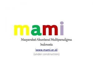 mami Masyarakat Akuntansi Multiparadigma Indonesia www mami or