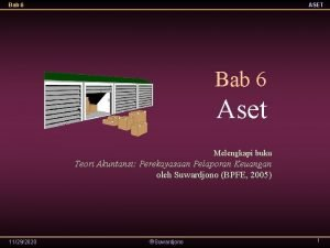 Bab 6 ASET Bab 6 Aset Melengkapi buku