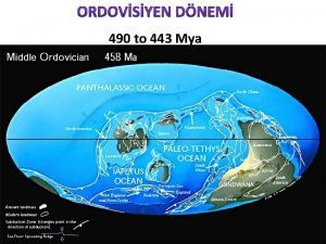 490 to 443 Mya Ortalama Scaklk ve Atmosferik