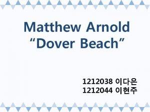 Matthew Arnold Dover Beach 1212038 1212044 Index Matthew