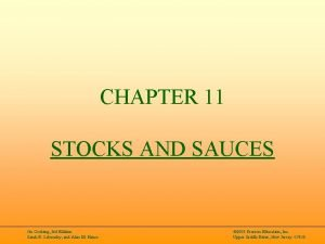 CHAPTER 11 STOCKS AND SAUCES On Cooking 3