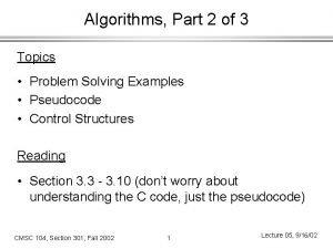 Algorithms Part 2 of 3 Topics Problem Solving
