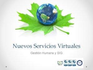 Nuevos Servicios Virtuales Gestin Humana y SIG Comprobantes