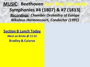 MUSIC Beethoven Last Day of Ludwig Symphonies 4