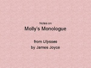 Notes on Mollys Monologue from Ulysses by James