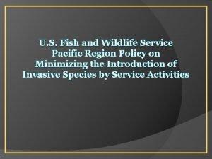 U S Fish and Wildlife Service Pacific Region