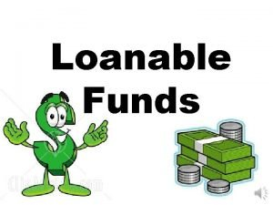 Loanable Funds ABLE FUNDS Demand Shifters Changes in