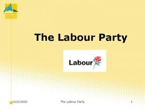 The Labour Party 1222020 The Labour Party 1