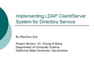 Implementing LDAP ClientServer System for Directory Service By