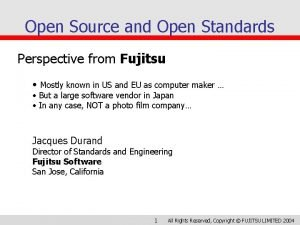 Open Source and Open Standards Perspective from Fujitsu