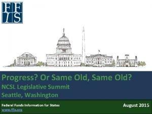 Progress Or Same Old Same Old NCSL Legislative