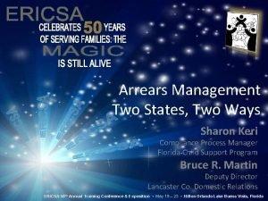 Arrears Management Two States Two Ways Sharon Keri