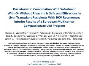 Daclatasvir in Combination With Sofosbuvir With Or Without