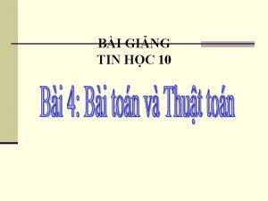 BI GING TIN HC 10 1 Khi nim