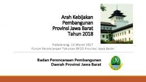 Arah Kebijakan Pembangunan Provinsi Jawa Barat Tahun 2018