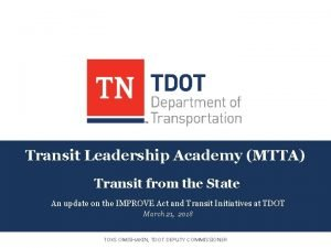 Transit Leadership Academy MTTA Transit from the State