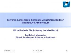 Towards Large Scale Semantic Annotation Built on Map