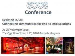 Conference Evolving EOOS Connecting communities for endtoend solutions