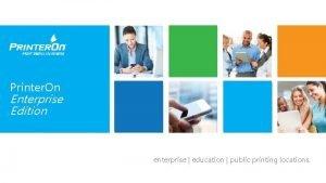 Printer On Enterprise Edition enterprise education public printing