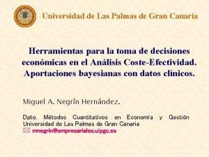 Universidad de Las Palmas de Gran Canaria Herramientas