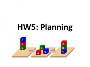 HW 5 Planning PDDL Planning Domain Description Language