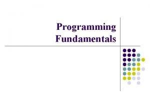 Programming Fundamentals Todays Lecture l l Multidimensional Arrays