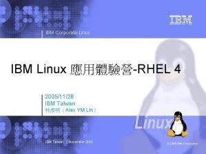 IBM Corporate Linux IBM Linux RHEL 4 20051128