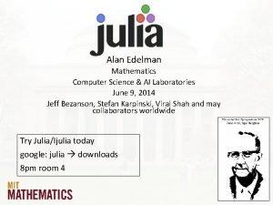 Alan Edelman Mathematics Computer Science AI Laboratories June
