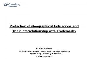 Protection of Geographical Indications and Their Interrelationship with