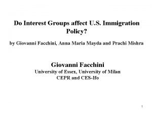 Do Interest Groups affect U S Immigration Policy