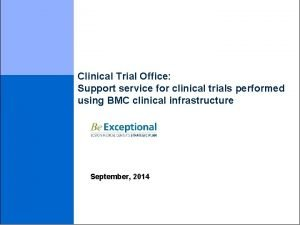 Clinical Trial Office Support service for clinical trials