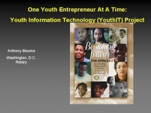 One Youth Entrepreneur At A Time Youth Information