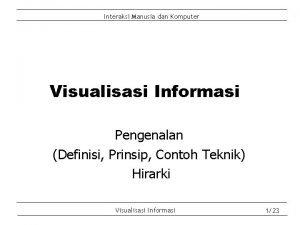Interaksi Manusia dan Komputer Visualisasi Informasi Pengenalan Definisi