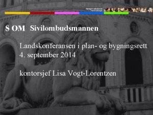 Stortingets ombudsmann forvaltningen Sivilombudsmannen Landskonferansen i plan og