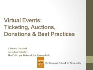 Virtual Events Ticketing Auctions Donations Best Practices J