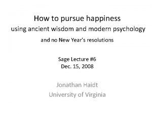 How to pursue happiness using ancient wisdom and