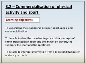 3 2 Commercialisation of physical activity and sport