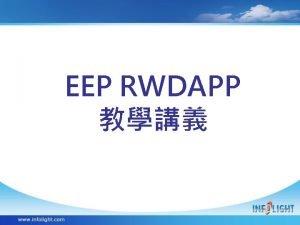 EEP RWDAPP Mobile Mobile Wizard Mobile Wizard Mobile