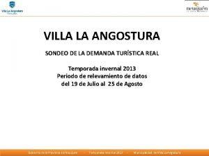 VILLA LA ANGOSTURA SONDEO DE LA DEMANDA TURSTICA