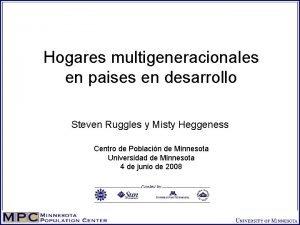 Hogares multigeneracionales en paises en desarrollo Steven Ruggles