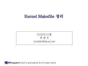 Kernel Makefile 2003 01 bckddndaum net The place