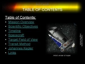 KEPLER TABLE OF CONTENTS Table of Contents Mission