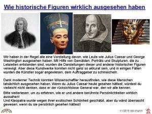 Wie historische Figuren wirklich ausgesehen haben Wir haben