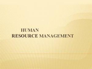 HUMAN RESOURCE MANAGEMENT HUMAN RESOURCE PLANNING DEFINITION Geister