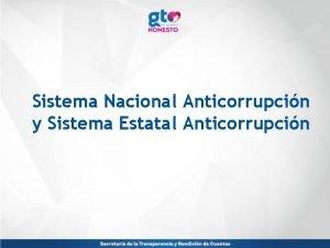 Sistema Nacional Anticorrupcin y Sistema Estatal Anticorrupcin Sistema