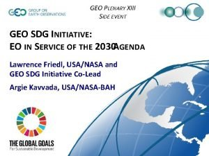 GEO PLENARY XIII SIDE EVENT GEO SDG INITIATIVE