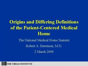 Origins and Differing Definitions of the PatientCentered Medical